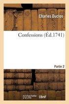 Confessions. Partie 2