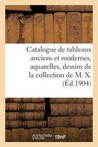 Catalogue de tableaux anciens et modernes, aquarelles, dessins, gouaches, gravures