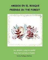 Amigos En El Bosque / Friends in the Forest