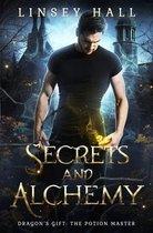 Secrets and Alchemy