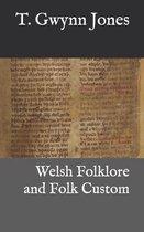 Welsh Folklore and Folk Custom