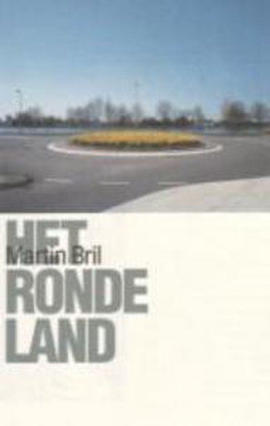 Het Ronde Land - M. Bril |