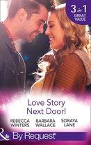 Omslag Love Story Next Door!: Cinderella on His Doorstep / Mr Right, Next Door! / Soldier on Her Doorstep (Mills & Boon By Request)