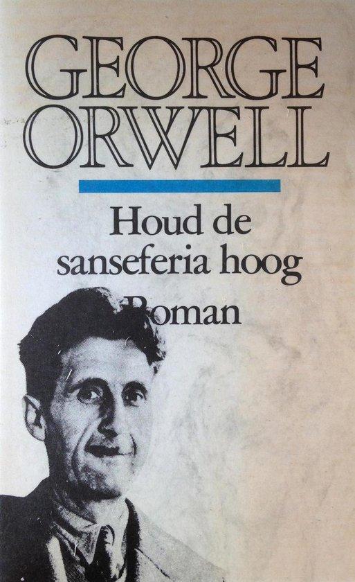 Houd de sanseferia hoog - George Orwell |
