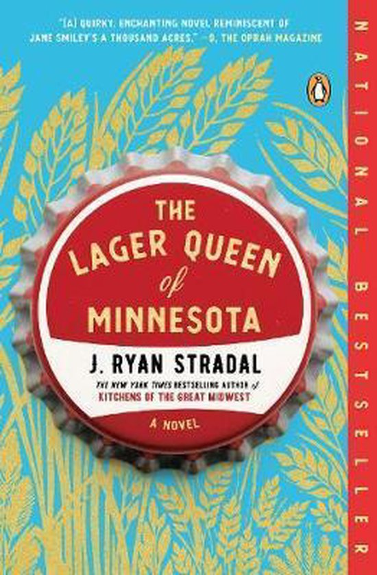 Boek cover The Lager Queen Of Minnesota van J Ryan Stradal (Paperback)
