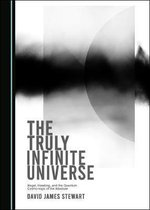 The Truly Infinite Universe