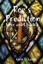 Roe's Prediction