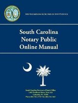 South Carolina Notary Public Online Manual