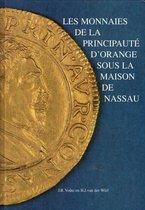 Les monnaies de la principaute d'orange sous la maison de Nassau