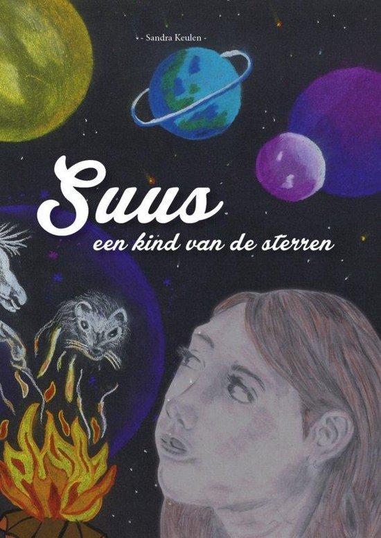 Suus, een kind van de sterren  (kinderboek over liefdevolle communicatie, chinese wijsheid, stop pesten)