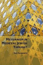 Messianism in Medieval Jewish Thought