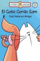 El Gato Gordo Sam Casi Hace un Amigo