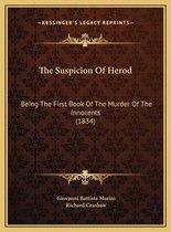 The Suspicion of Herod