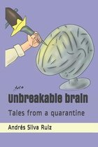 Unbreakable brain