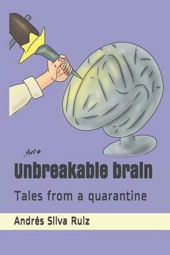 Unbreakable brain