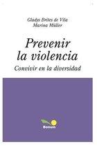 Prevenir La Violencia