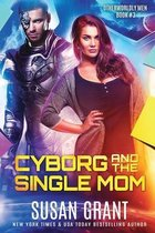 Cyborg and the Single Mom
