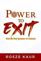 Power To Exit