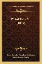 Weird Tales V1 (1885)