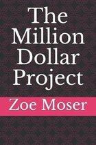 The Million Dollar Project