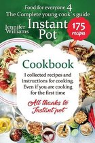 The complete young cook's guide - Instant Pot cookbook