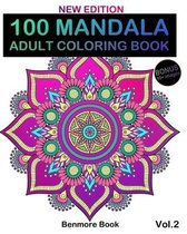 100 Mandala: Adult Coloring Book 100 Mandala Images Stress Management Coloring Book For Relaxation, Meditation, Happiness and Relie