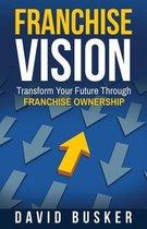 Franchise Vision