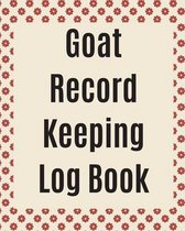 Goat Record Keeping Log Book