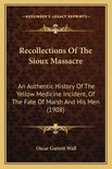 Recollections of the Sioux Massacre