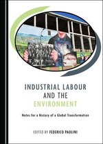 Industrial Labour and the Environment
