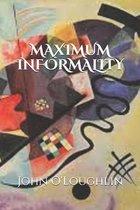 Maximum Informality