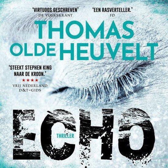 Echo - Thomas Olde Heuvelt |