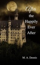After the Happily Ever After