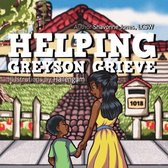 Helping Greyson Grieve