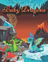 Baby Dragon: Coloring Book for Adults & Kids With awesome DRAGONS!!