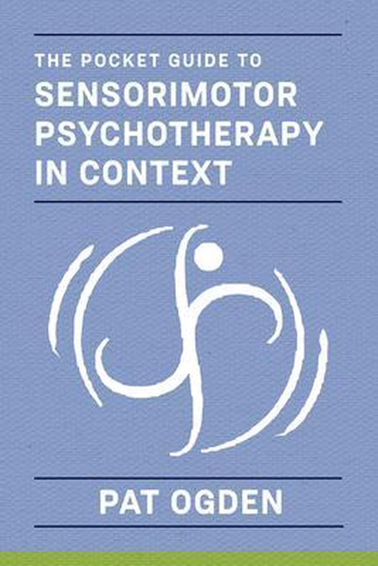 Afbeelding van The Pocket Guide to Sensorimotor Psychotherapy in Context