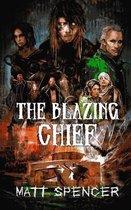 The Blazing Chief