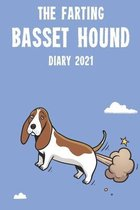 The Farting Basset Hound Diary 2021