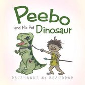 Peebo and His Pet Dinosaur