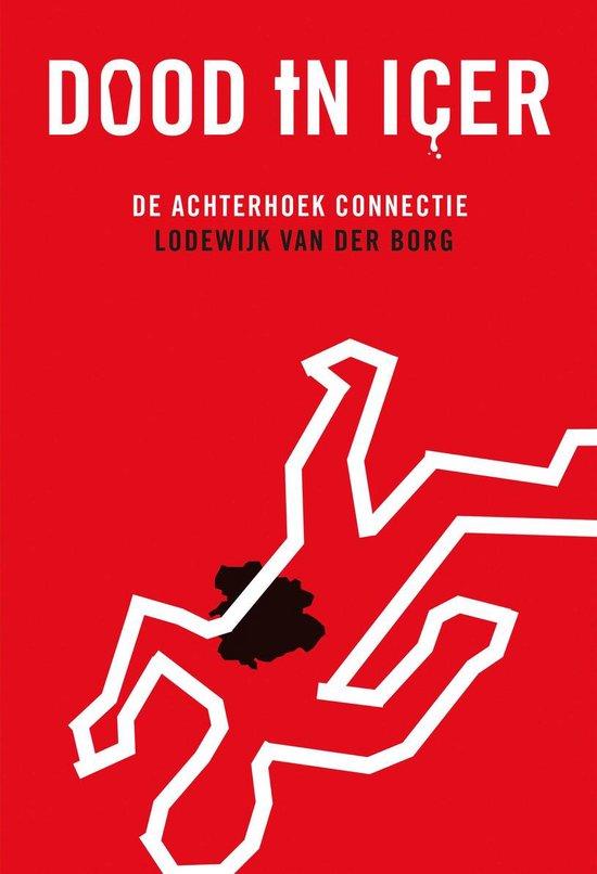 Dood in Icer - Lodewijk van der Borg |