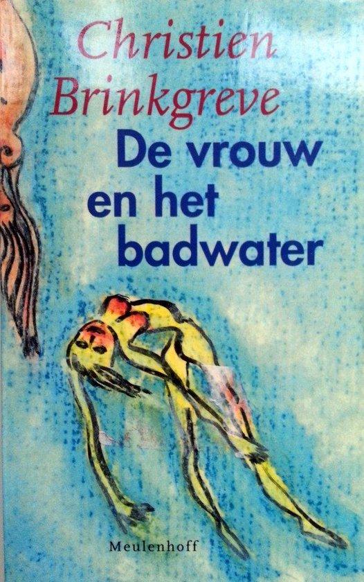 Vrouw en het badwater - Geurt Brinkgreve |