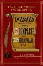 Pottermore Presents 3 - Zweinstein: een incomplete en onbetrouwbare gids