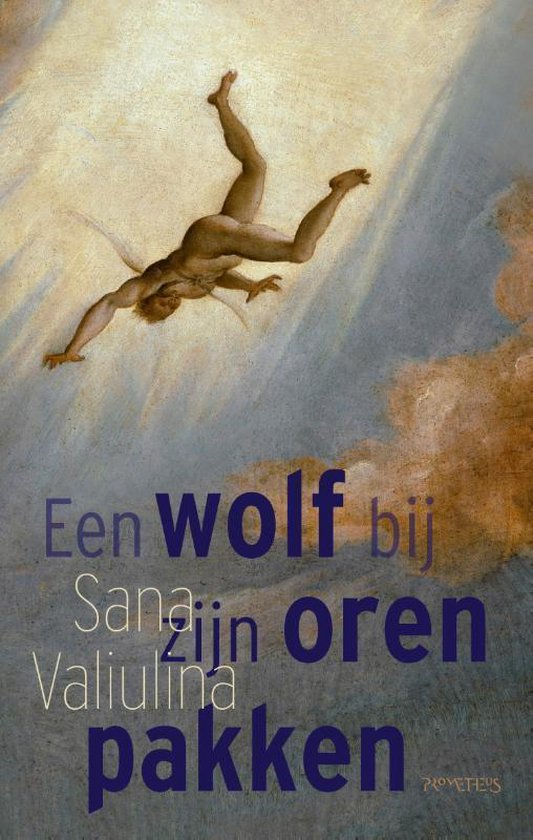 Een wolf bij zijn oren pakken - Sana Valiulina | Fthsonline.com