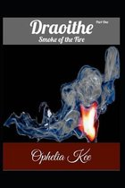 Draoithe: Smoke of the Fire: Short Read