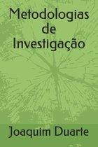 Metodologias de Investigacao