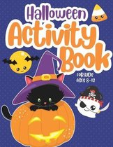 Halloween Activity Book for Kids ages 4 - 8