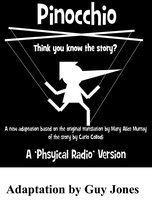 Pinocchio (A Physical Radio Version)