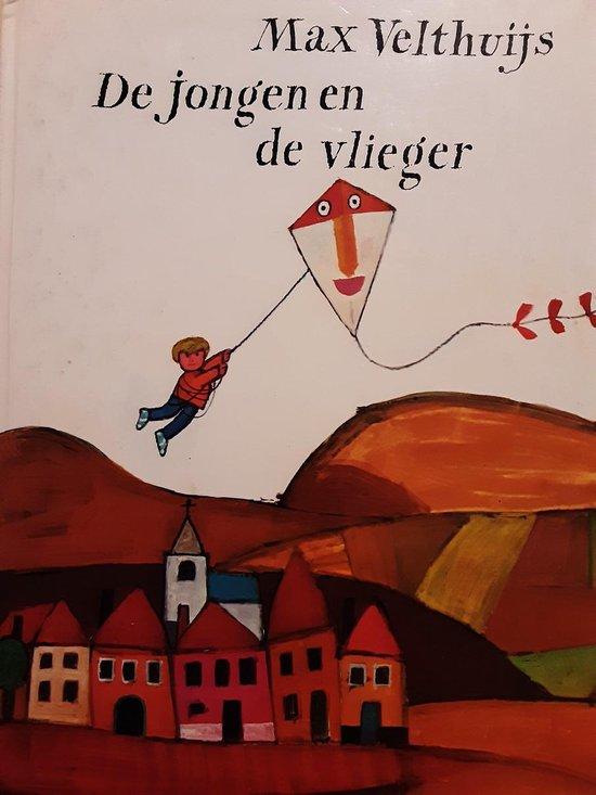 De jongen en de vlieger - Max Velthuijs |