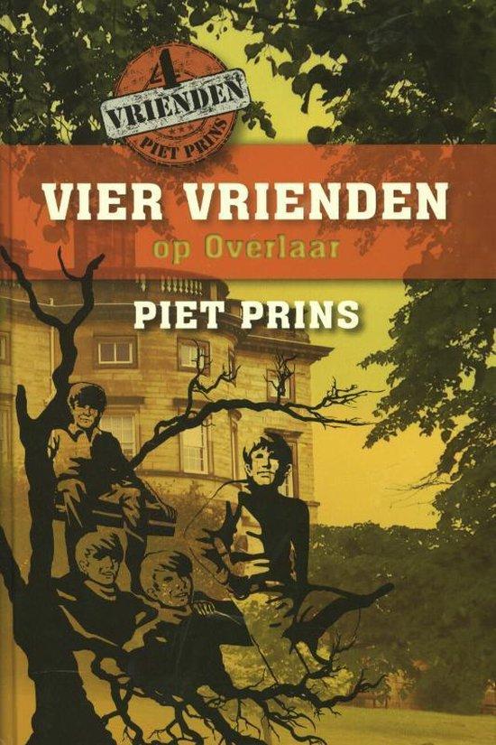 Vier vrienden op Overlaar - Piet Prins |