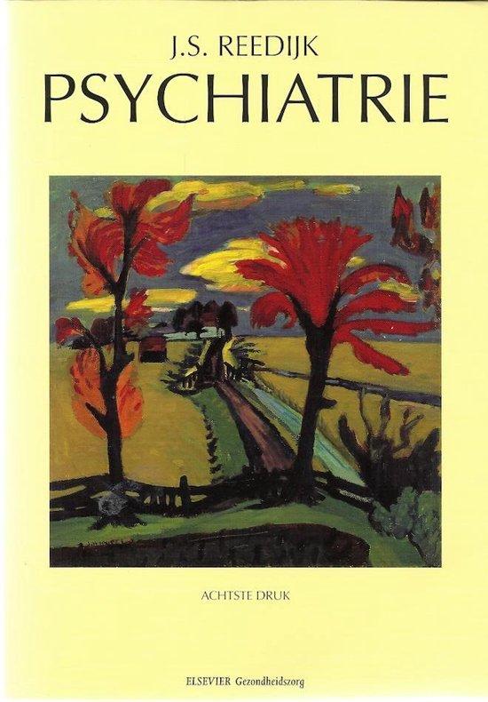 Psychiatrie - J S Reedijk |